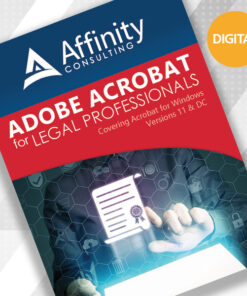 Adobe Acrobat for Legal Professionals